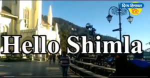 Hello Shimla – 22 Feb. 2020